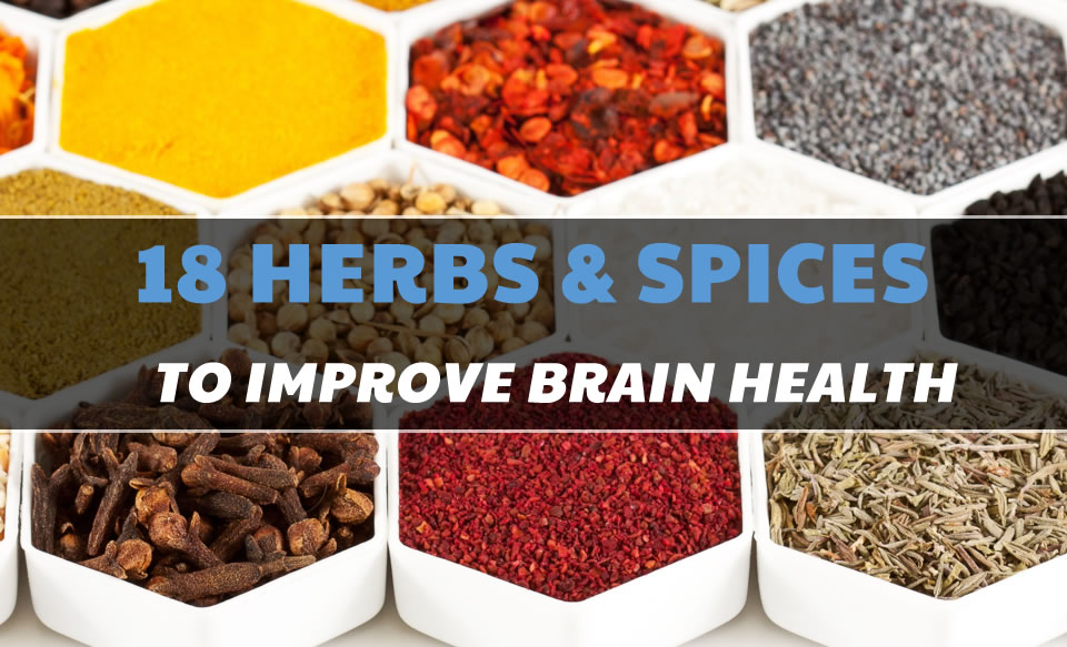 18 Herbs & Spices that help boost cognition and improve brain health!